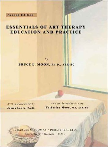 Essentials of Art Therapy Education and Practice