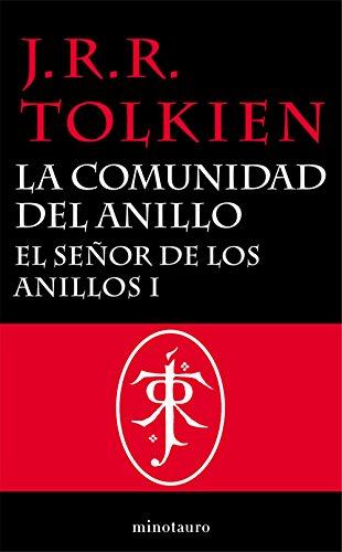 El Señor de los Anillos, I. La Comunidad del Anillo (Spanish Edition) (El Trilogia Anillos)