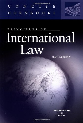 Principles of International Law (Concise Hornbooks)...