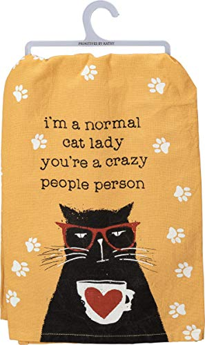 (Primitives by Kathy Kitchen Towel - I'm A Normal Cat Lady You're A Crazy People Person)