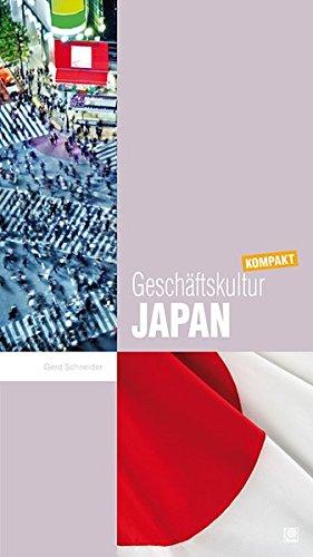 geschftskultur-japan-kompakt-wie-sie-mit-japanischen-geschftspartnern-kollegen-und-mitarbeitern-erfolgreich-zusammenarbeiten-geschftskultur-kompakt