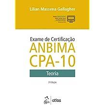 Exame de certificação ANBIMA CPA-10: Teoria