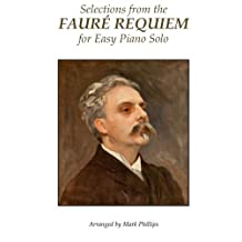 Selections from the Fauré Requiem for Easy Piano Solo