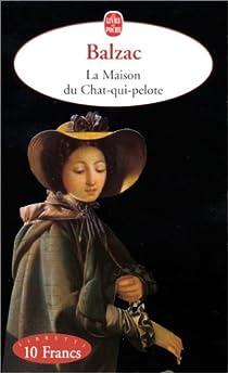 La Maison du chat-qui-pelote par Balzac