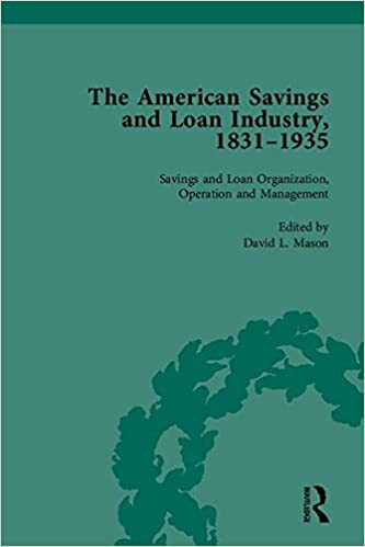 The American Savings and Loan Industry, 1831–1935