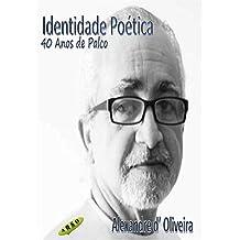 Identidade Poética: 40 Anos de Palco