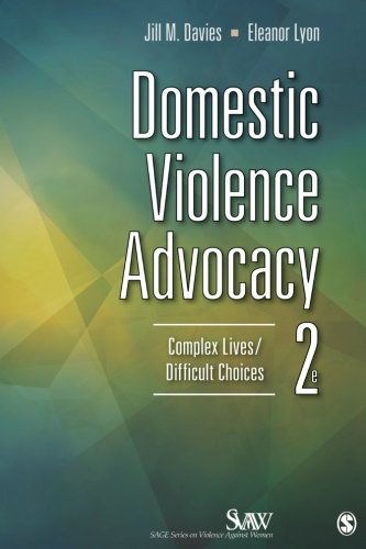 Domestic Violence Advocacy: Complex Lives/Difficult Choices (SAGE Series on Violence against Women) by Brand: SAGE Publications, Inc