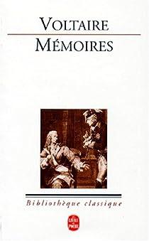 Mémoires (1733-1760) par Voltaire