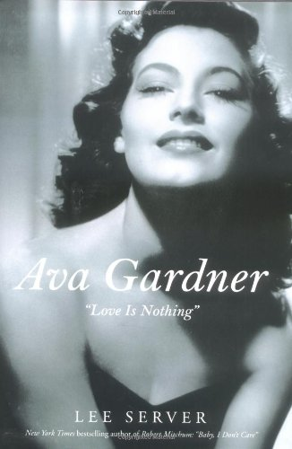 "Ava Gardner: ""Love Is Nothing"""