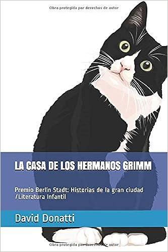 LA CASA DE LOS HERMANOS GRIMM: Premio Berlín Stadt: Historias de ...