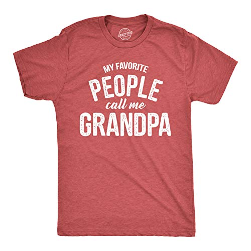 Mens My Favorite People Call Me Grandpa Tshirt Funny Fathers Day Tee for Guys (Heather Red) - M