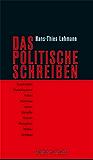 Das Politische Schreiben: Essays zu Theatertexten (Recherchen 12)