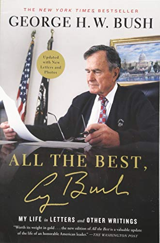 All The Best, George Bush by George Bush