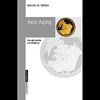 Anti-Aging: Von der Antike zur Moderne