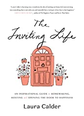 Far more than a guide to homemaking and being a fine host—although it is definitely all that too—The Inviting Life is about how to live each day with a desire and determination to turn the ordinary into something lovely. It's also a book abou...