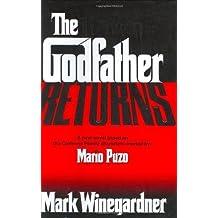 The Godfather Returns by Winegardner, Mark (November 16, 2004) Hardcover