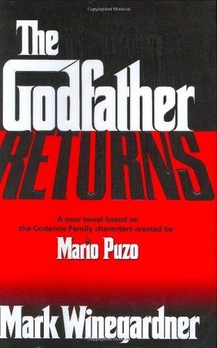 The Godfather Returns by Winegardner, Mark (November 16, 2004) Hardcover pdf