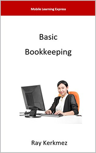 Accounts Payable Journals (Basic Bookkeeping  (Mobile Learning Express Book 82017))