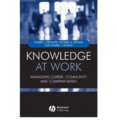 Download Knowledge at Work: Creative Collaboration in the Global Economy (Paperback) - Common PDF