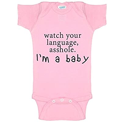 Funny Baby Bodysuit Infant Watch Your Language Asshole, I'm A Baby