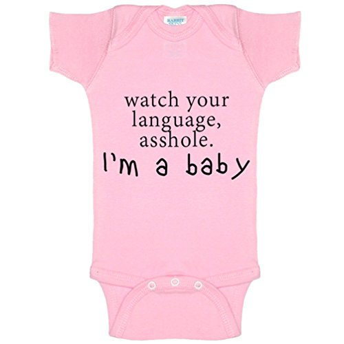 Watch Your Language Asshole, I'm A Baby Funny Baby Bodysuit Infant