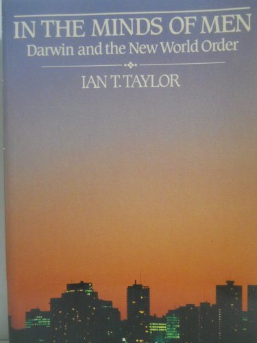 In the Minds of Men: Darwin and the New World Order