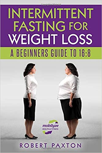 Intermittent Fasting For Weight Loss A Beginners Guide To 16 8