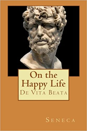 Image result for seneca on the happy life