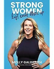 Strong Women Lift Each Other Up