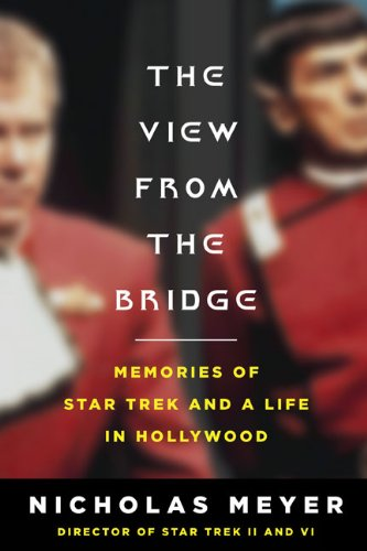 The View From The Bridge  Memories Of Star Trek And A Life In Hollywood