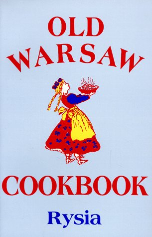 Old Warsaw Cookbook by Rysia
