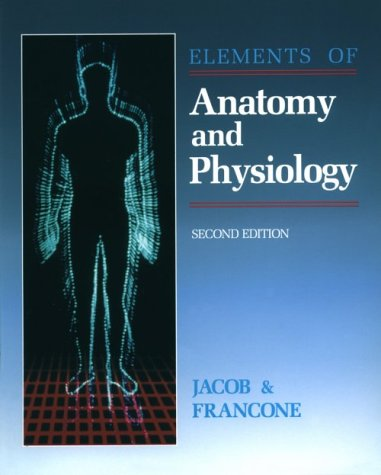 Elements of Anatomy and Physiology, 1e