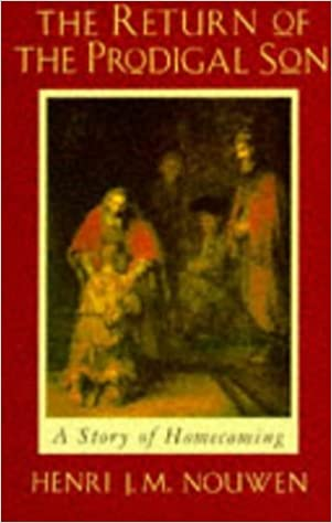 f99090a40ab The Return of the Prodigal Son  A Story of Homecoming.  Amazon.co.uk ...