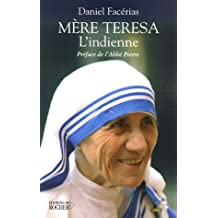 MÈRE TERESA : L'INDIENNE