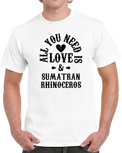 Sumatran Rhinoceros All You Need is Love and Animals Unisex T-shirt S White