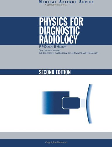 Physics for Diagnostic Radiology (Series in Medical Physics and Biomedical Engineering)