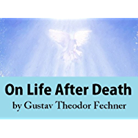 On Life After Death (English Edition)