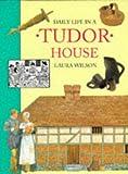Daily Life in a Tudor House (Daily Life)