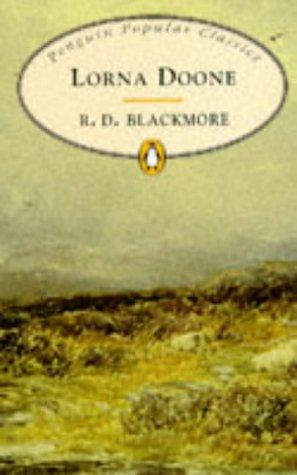 Lorna Doone (Penguin Popular Classics)
