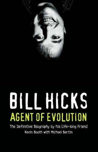 Bill Hicks: Agent of Evolution ebook