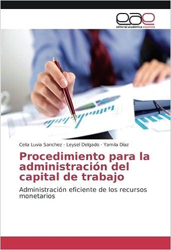 Procedimiento para la administración del capital de trabajo ...