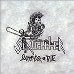 Surrender or Die