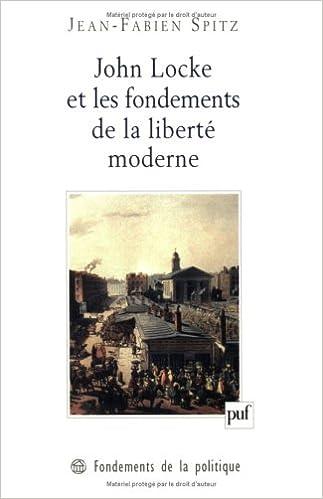 Lire en ligne John Locke et les fondements de la liberté moderne pdf, epub ebook