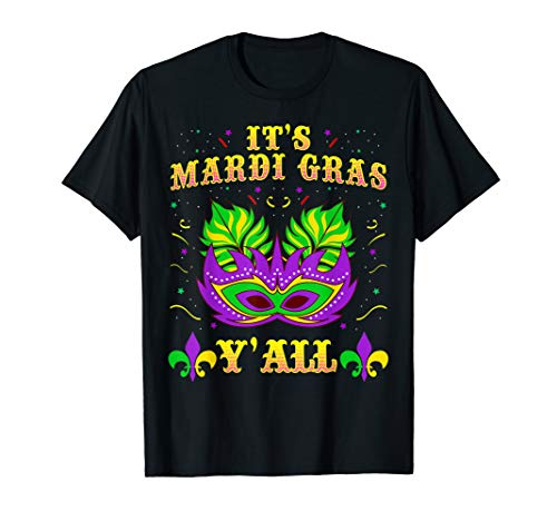 Its Mardi Gras Yall Tshirt Mardi Gras Party Mask Costume Tee