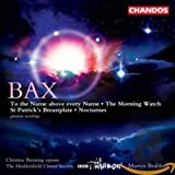Bax: Works for Chorus and Orchestra - To the Name
