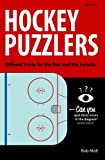 Hockey Puzzlers contains over 100 hockey trivia questions spanning seven categories. Questions include offbeat rules and game history that will entertain both fans and fanatics.
