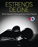 Estrenos de cine: Short Spanish Films and Activities Manual (with DVD) (World Languages)