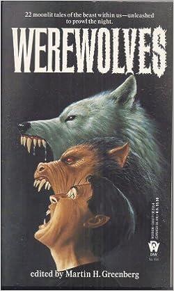 Werewolves: Martin H  Greenberg: 9780886776541: Amazon com