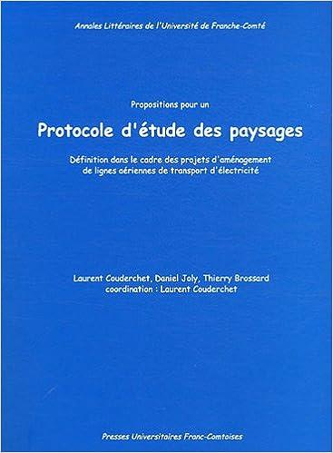 Lire en ligne Proposition pour un Protocole d'Etude des Paysages. Definitions Dans le Cadre des Projets d'Amenage epub, pdf