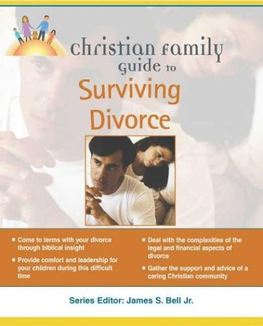 Christian Family Guide to Surviving Divorce (Christian Family Guides)